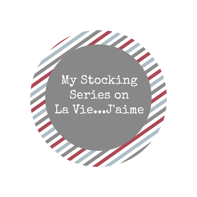 "Guest Post: ""My Stocking Series"" on La Vie…J'aime"